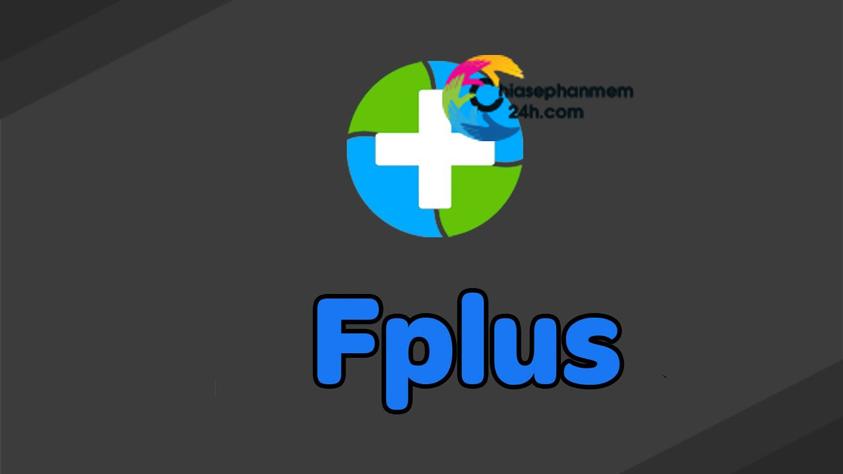 phần mềm Fplus Full Active